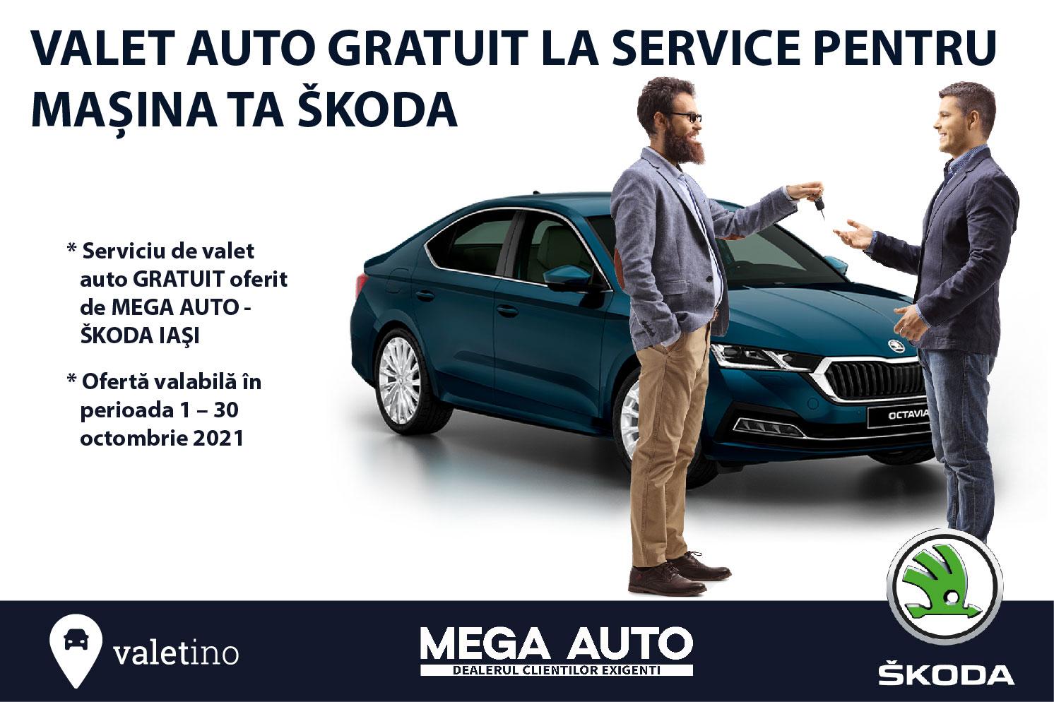Mega Auto – ŠKODA Iași oferă GRATUIT serviciul de valet auto, pentru toate operațiunile de service în luna octombrie!